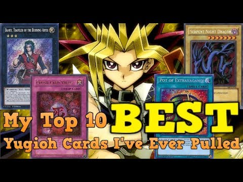 Top 10 Best Yu-Gi-Oh! Cards I've Ever Pulled From A Pack ~ Kisame
