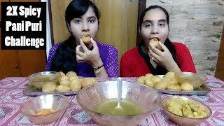 2X Spicy Pani Puri Challenge With My Sister | Golgappa Challenge With Punishment