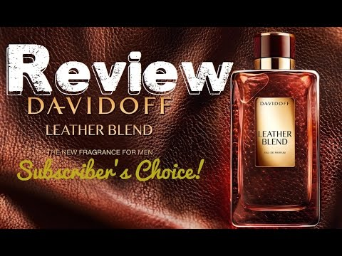 Subscriber's choice Winner | Davidoff Leather Blend!