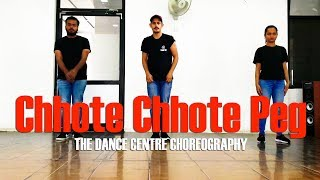 Chhote Chhote Peg (Dance Video) | Yo Yo Honey Singh | The Dance Centre Choreography