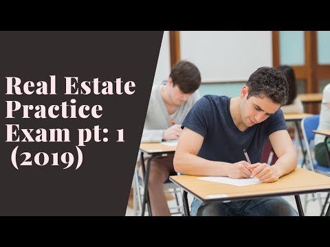 Real Estate Practice Exam Questions 1-40 (2019) - YouTube