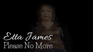 Etta James - Please No More (SR)