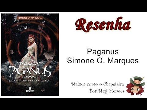 RESENHA | Paganus (As filhas de Dana 1) - Simone O. Marques