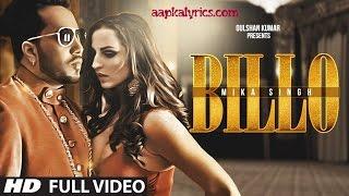 BILLO Lyrics - Mika Singh, Millind Gaba - YouTube