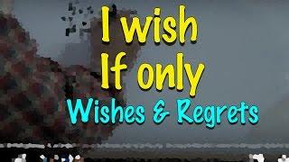 INGLÉS. 57- Wishes & Regrets. Inglés para hablantes de español. Tutorial