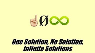 One Solution, No Solution, Infinite Solutions to Equations | 8.EE.C.7a | 8th Grade Math