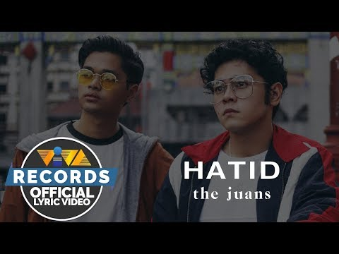The Juans – Hatid [Official Lyric Video]