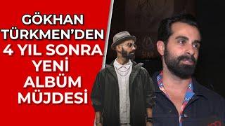 GÖKHAN TÜRKMEN'DEN KENDİME GÖRE ROMANTİĞİM l Gökhan Türkmen 4 Yıl Aradan Sonra Yeni Albüm