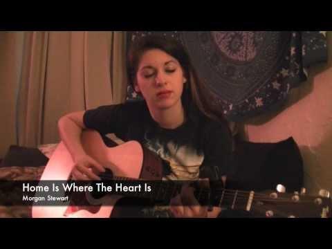 Home Is Where The Heart Is-Morgan Stewart