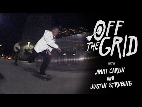 Jimmy Carlin and Justin Strubing - Off The Grid