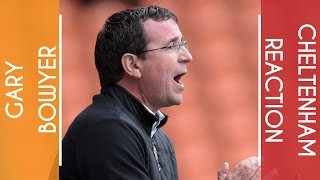 Gary Bowyer on three important points against Cheltenham
