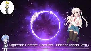 Nightcore Lartiste   Mafiosa Ft.Caroliina {Remix}