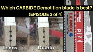 Which CARBIDE Demolition Sawzall Blade is Best?  Let