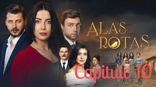Alas Rotas - Capitulo 10 - Audio Español