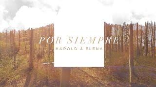 "Video thumbnail of ""Harold & Elena  - Por siempre (Canción inspirada en la película) Videosencillo uncion tropical"""