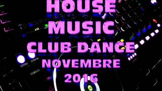 HOUSE MUSIC NOVEMBRE 2016 MIX BY STEFANO DJ STONEANGELS