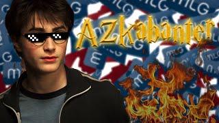 Harry Potter and the Prisoner of Azkabanter [MLG Harry Potter]