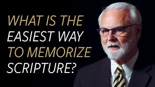 What Is The Easiest Way To Memorize Scripture?