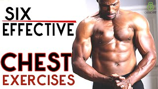SIX EFFECTIVE CHEST EXERCISES TO DEVELOPE A BIG CHEST