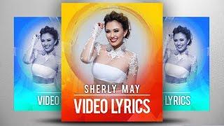 Sherly May   Teman Atau Demen (Official Video Lyrics NAGASWARA) #music