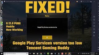 google play services version too low in tencent gaming buddy - TH-Clip