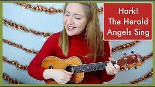 Hark! The Herald Angels Sing - Ukulele Cover