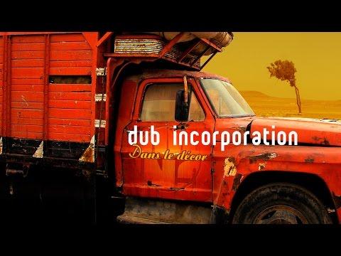"""DUB INC - Face à Soi (Album """"Dans le décor"""")"""