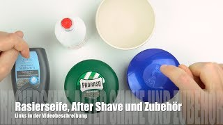 Rasierseife, Rasiercreme, Aftershave und Zubehör im Vergleich/ Test (deutsch)