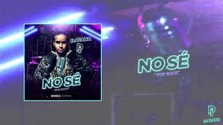 Dj Pana - No Sé (Versión POP ROCK)