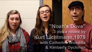 Noah's Dove, 3 voice round, canon, Ithaca College, a cappella