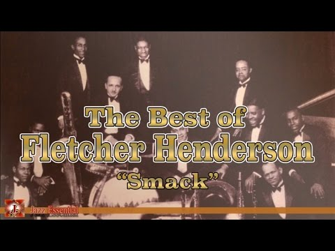 Fletcher Henderson and His Orchestra - The Best of
