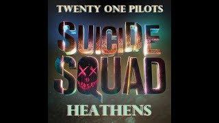 Heathens    21 Pilots (1 Hour Loop)