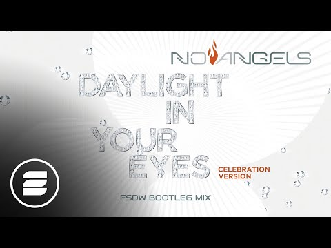 No Angels - Daylight in Your Eyes (Celebration Version FSDW Bootleg Mix)