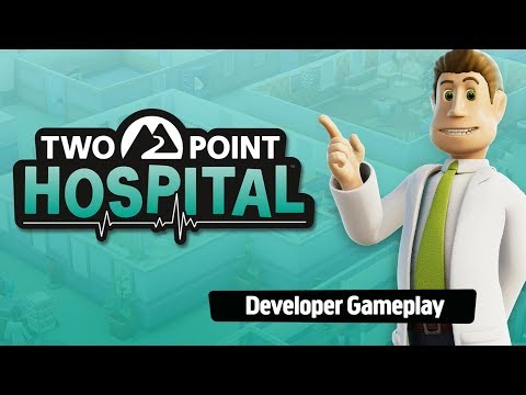 Two Point Hospital - Official gameplay with bonus developer commentary! [ESRB] thumbnail
