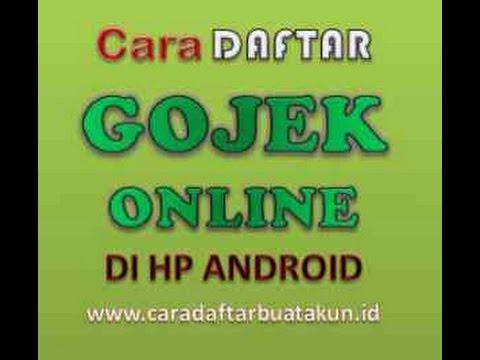 Video Cara Daftar Gojek Online