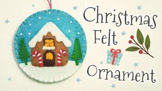 DIY Christmas Felt Ornament (step By Step Tutorial)