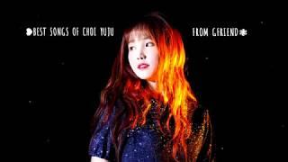 Best Songs Of Yuju GFRIEND (최유나 여자친구) ♪♫