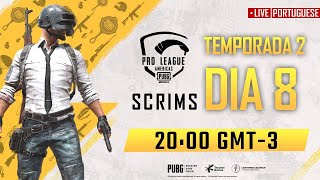 [PT] PMPL Americas Scrims S2 Day 8 | PUBG MOBILE Pro League 2020