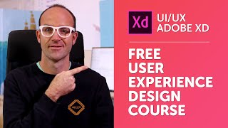 Free Adobe XD Tutorial: User Experience Design Course with Adobe XD Course