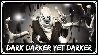 [Undertale Remix] SharaX - Dark Darker Yet Darker