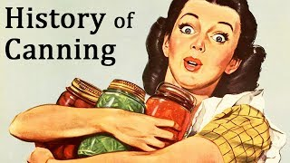 Food Preservation: History Of Canning | Vintage Documentary | Ca. 1957