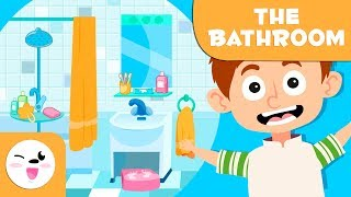 Learning The Bathroom - Vocabulary For Kids