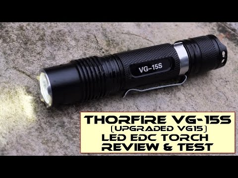 ThorFire VG-15S LED Torch/Flashlight - Review