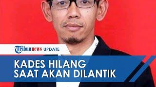 Kades Terpilih di Banjarnegara Hilang Jelang Dilantik, Terakhir Pamit ke Istri Pergi ke Semarang