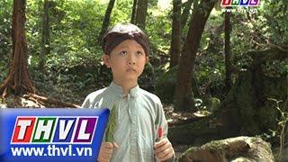 THVL   Thế giới cổ tích – Tập 83: Cậu bé Tích Chu