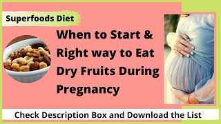 Dry Fruit During Pregnancy | Recommended Dry Fruits & Nuts During Pregnancy|Fruits During Pregnancy