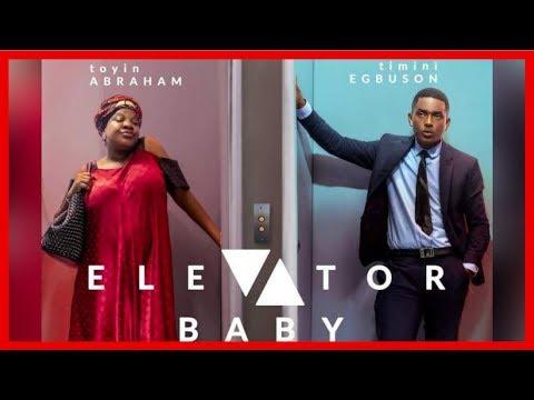 ELEVATOR BABY | TOYIN ABRAHAM | NIGERIAN MOVIE TRAILER REACTION