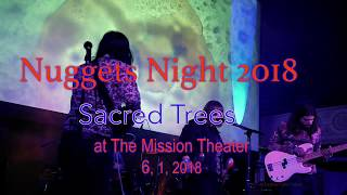 Sacred Trees -Don't Need Your Lovin'- (Chocolate Watchband) at Nuggets Night,   6, 1, 2018