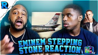 STEPPING STONE x EMINEM | HE GOT EVERYTHING OFF HIS CHEST | REACTION