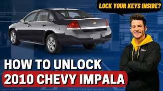 How To Unlock 2010 Chevy Impala